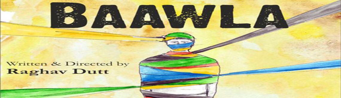Baawla - Hindi Play