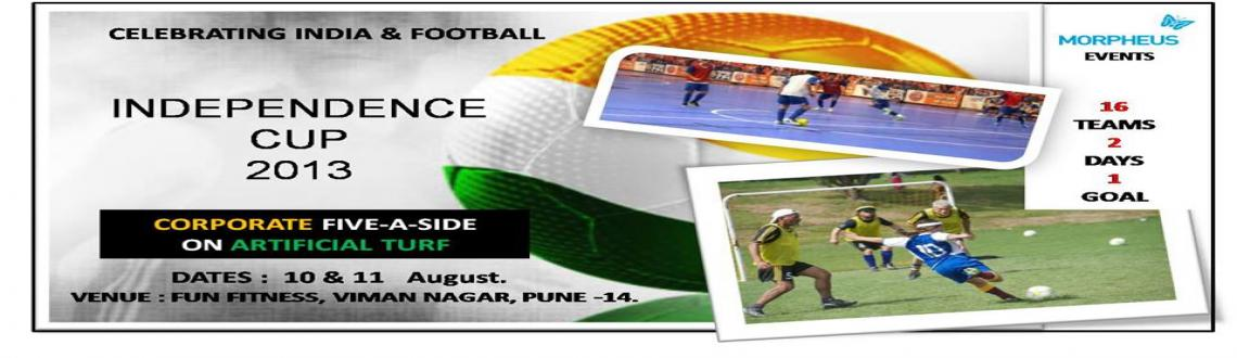 Book Online Tickets for Independence Cup 2013, Pune.