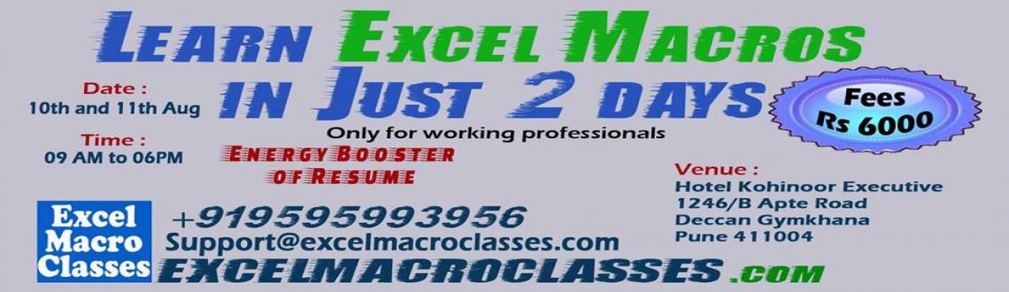 Book Online Tickets for Excel Macro Training in just 2 Days, Pune. Learn EXCEL-MACROS In Just 2 Days. Interact with the best of people in the indistry. 2 day workshop in Hotel Kohinoor Executive.