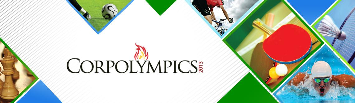 Book Online Tickets for Corporate Olympics Bangalore, Bengaluru. About Corpolympics 2013 Professionally organized events create the perfect platform for corporates to showcase their brand, promote or launch new products, exhibit their CSR initiatives and accelerate their team building efforts. This unique event wi