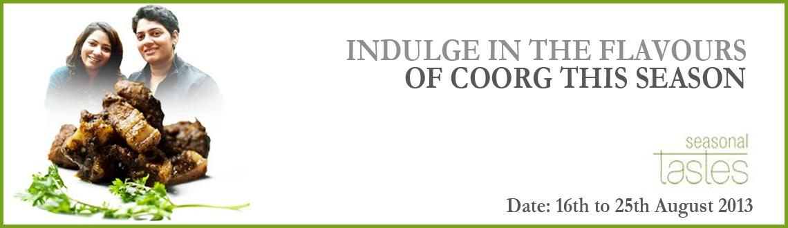 Indulge In The Flavours Of Coorg This Season at Seasonal Tastes, Pune