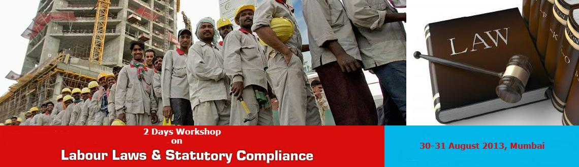 Book Online Tickets for Labour Laws & Statutory Compliance-Mumba, Mumbai. 