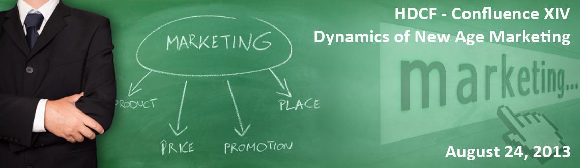 HDCF - Confluence XIV - Dynamics of New Age Marketing
