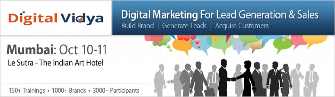 Book Online Tickets for Digital Marketing for Lead Generation & , Mumbai. 