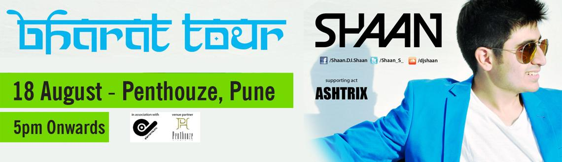 Book Online Tickets for Penthouze Nightlife # Pune presents (S)h, Pune. (S)haan at Penthouze Nightlife #PuneIn Association with Elements.Inc18th August, Sunday5pm onwards.Inviting you to the coolest party in town with the youngest DJ of India- (S)haan Join in as he tours to your city to spread his latest sounds and to pr