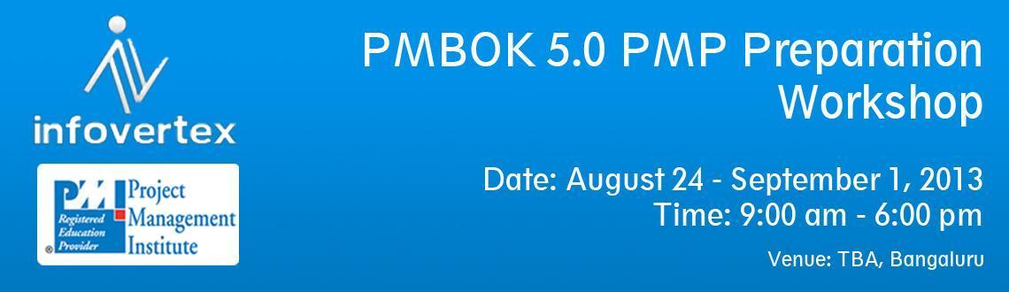 PMBOK 5.0 PMP Preparation Workshop - Bengaluru