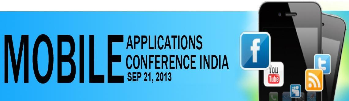 Mobile Applications Conference India 2013