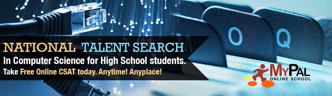 National Talent Search In Computer Science For High School Students