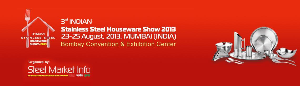 3rd Indian Stainless Steel Houseware Show 2013