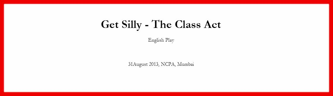 Get Silly - The Class Act