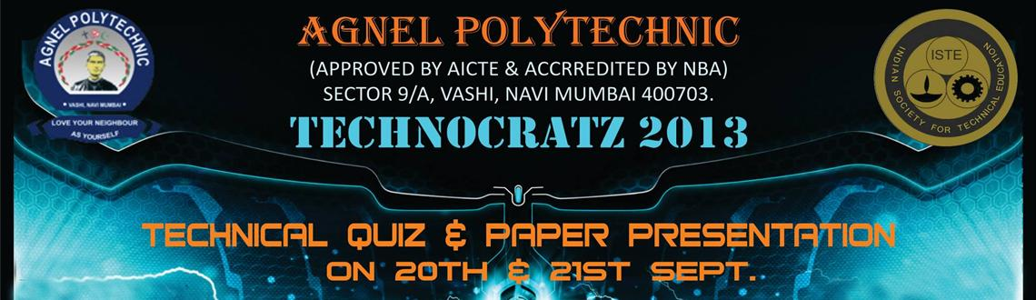 Technocratz 2013 is a state level technical fest organized by Angel Polytechnic Vashi in Mumbai. Interested candidates can log on to the www.meraevent