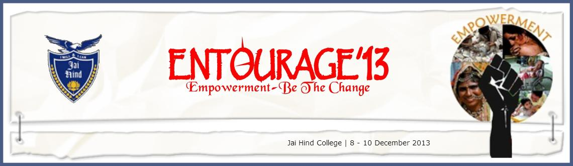Book Online Tickets for Entourage 2013, Mumbai. 