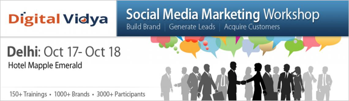 Social Media Marketing Workshop Oct 17 & 18 2013 - Delhi