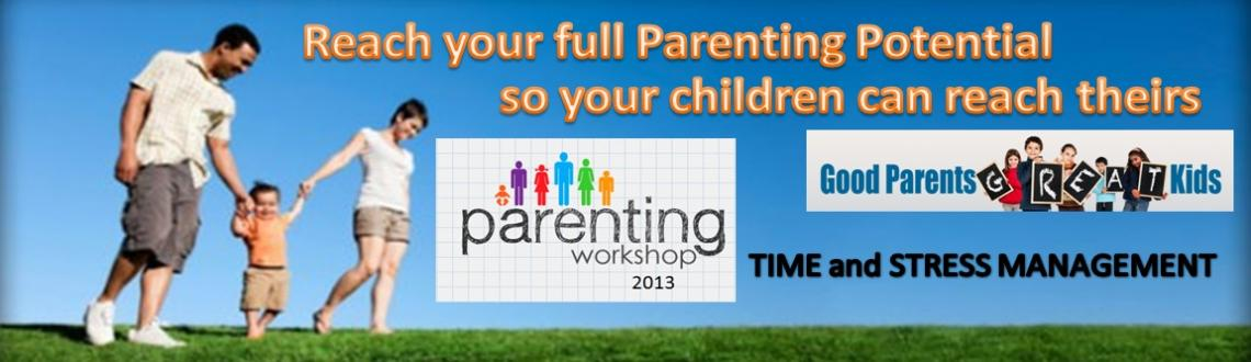 PARENTING WORKSHOP - TIME and STRESS MANAGEMENT