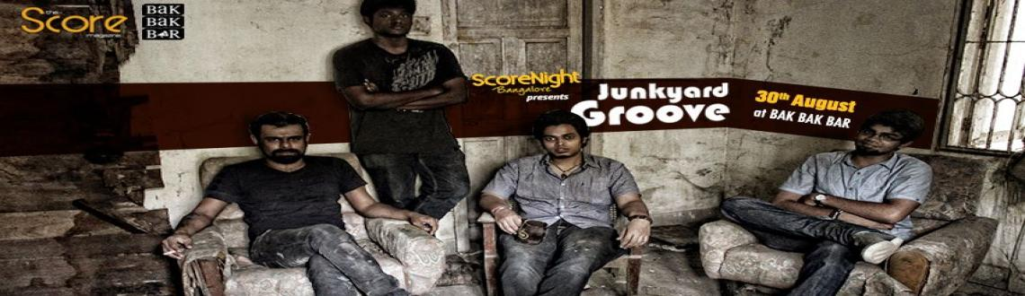 Book Online Tickets for Junkyard Groove on ScoreNight, Bengaluru. 