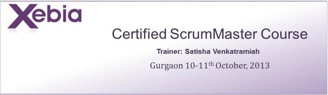 Book Online Tickets for Certified Scrum Master (CSM) Training, Gurugram. Xebia is a 350 people specialized consulting and training firm operating in the US, Europe and India, with a special focus on Agile.  Xebia's Agile trainings are recognized worldwide for their content and effectiveness and are typically co