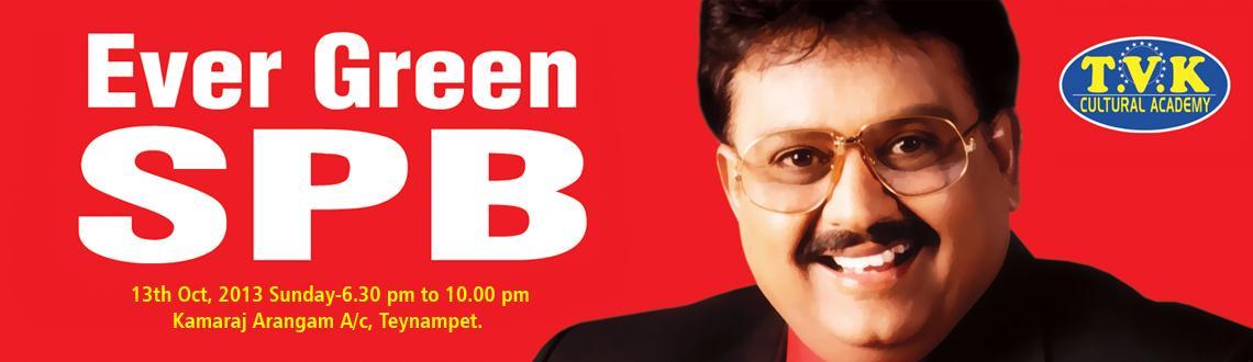 S.P Balasubramanyam Musical Concert - EverGreen SPB