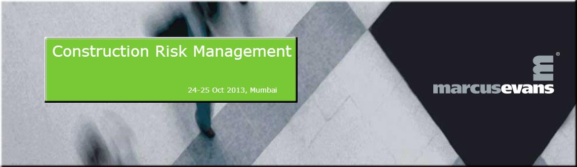 Book Online Tickets for Construction Risk Management, Mumbai, Mumbai.  