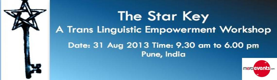 Book Online Tickets for The Star Key - A Transformation Lab, Pune. The Star Key lab has been designed based on Trans Linguistic Technology of Human Transformation.It helps you discover, channelize and use the power of subconscious mind to lead an empowered, healthy and balanced life.Top 5 Benefits of TLTT- Emp