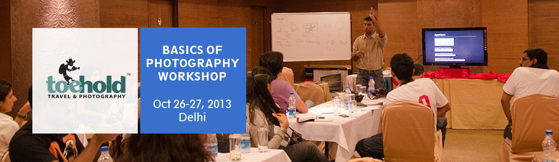 BASICS OF PHOTOGRAPHY WORKSHOP - DELHI