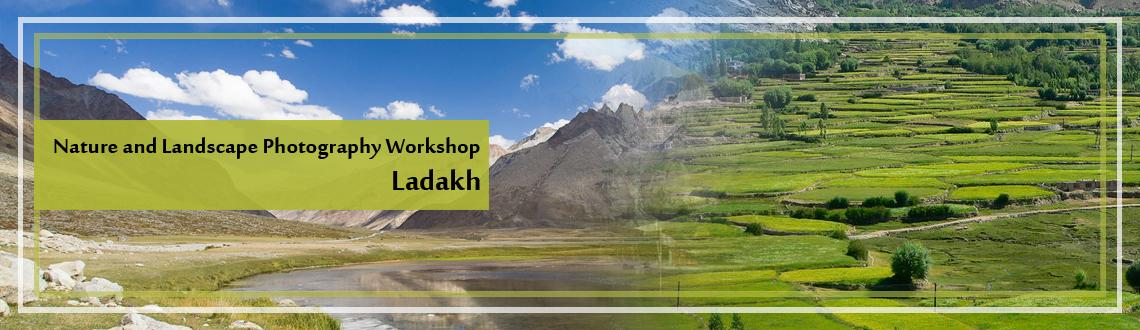 Nature and Landscape Photography Workshop - Ladakh