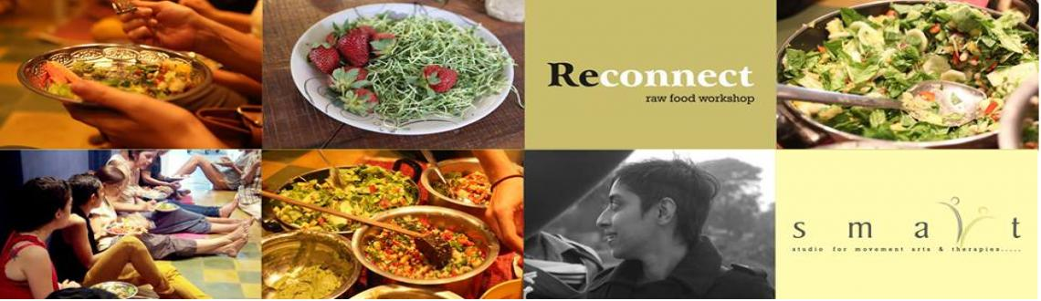 Reconnect: Raw Food Workshop