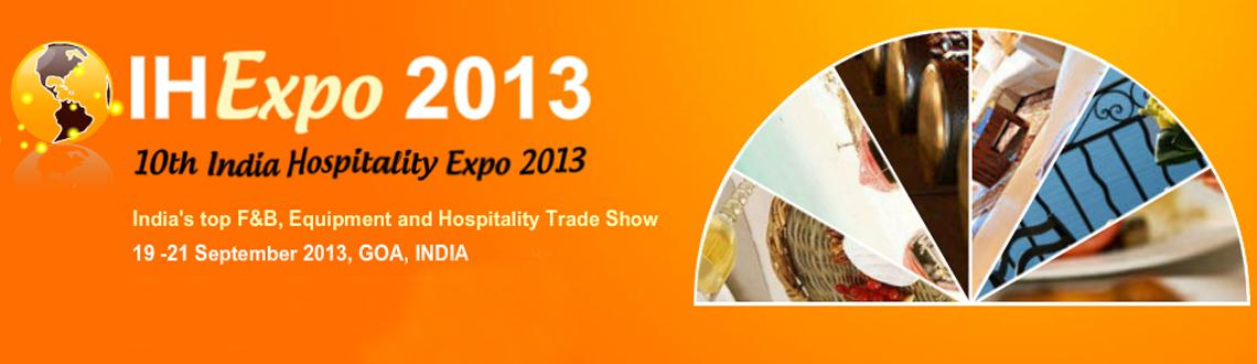 Book Online Tickets for 10th India Hospitality Expo 2013, Panaji. Trinity\\\'s overwhelming success in metros and particularly in smaller places like Goa, Pune, etc has spurred us to move further.Trinity\\\'s expertise lies in customized, strategy packed & focused events, targeted at a niche segmented audience.