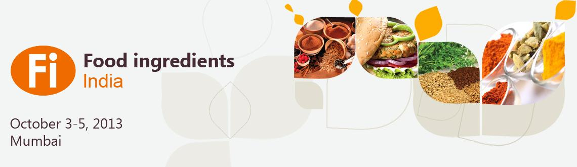 Book Online Tickets for Food Ingredients India, Mumbai. Your gateway to the Indian food market