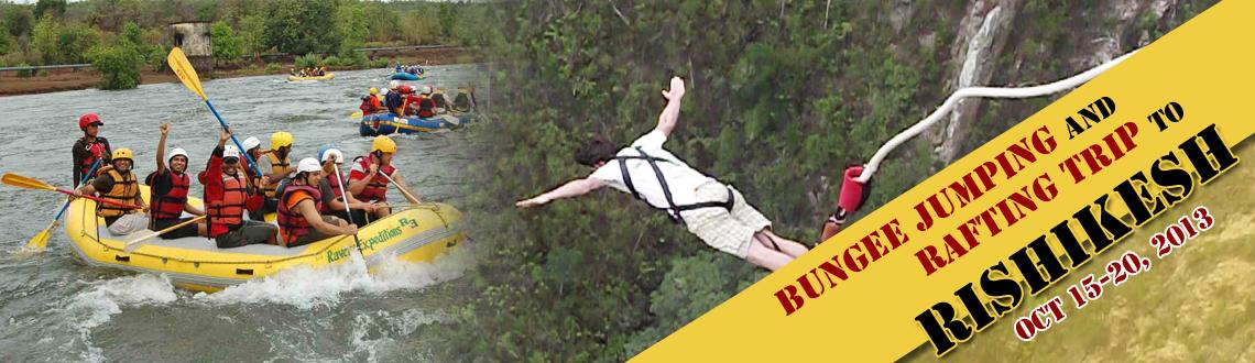 Book Online Tickets for Bungee Jumping and Rafting Trip to Rishi, Pune. Got guts will jump. 