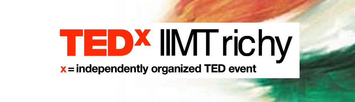 Book Online Tickets for TEDxIIMTrichy, Thiruchira. Have you ever wondered what is happening in the rest of the country? 