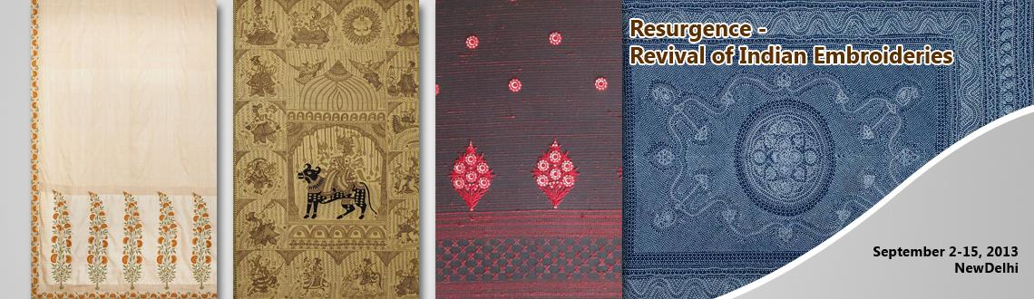 Book Online Tickets for Resurgence - Revival of Indian Embroider, NewDelhi.  