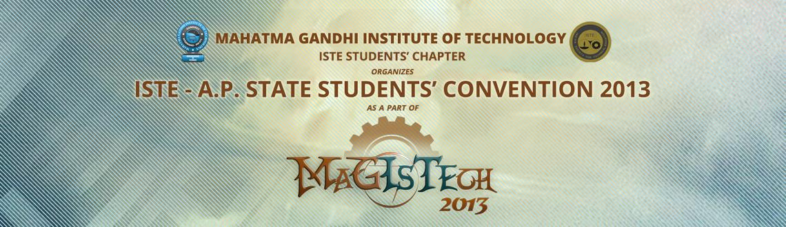 Magistech 2013 - Technical Fest By ISTE Students
