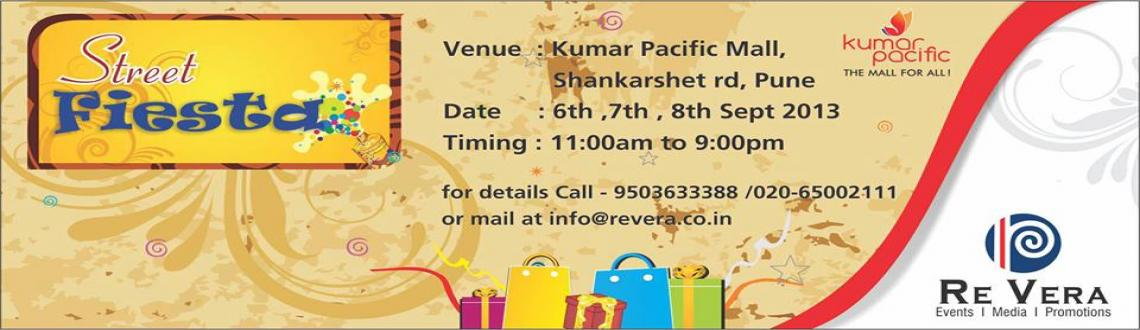 Book Online Tickets for Street Fiesta - Edition 2, Pune. After the success of 1st edition we are back with the 2nd season of Street Fiesta from 6th Sept to 8th Sept 2013