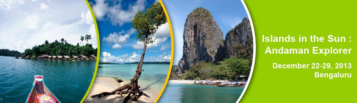 Islands in the Sun : Andaman Explorer