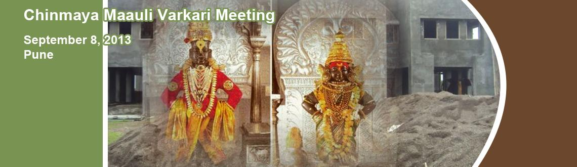 Book Online Tickets for Chinmaya Maauli Varkari Meeting , Pune. A Group of devotees decided to meet at Chinmaya Maauli Ashram, Lohagaon on every second Sunday of the month.This month meeting is on Sunday 11th August 2013.at 11 am to 12 noon.Anyone is welcome to join this meeting and contribute in what every way h