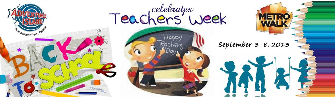 Teacher's Week Celebration