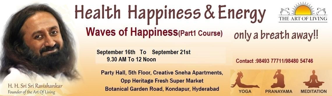 Art Of Living Happiness Program will discover your unlimited power and freedom - not as a concept, but as a direct experience.To find the event detail