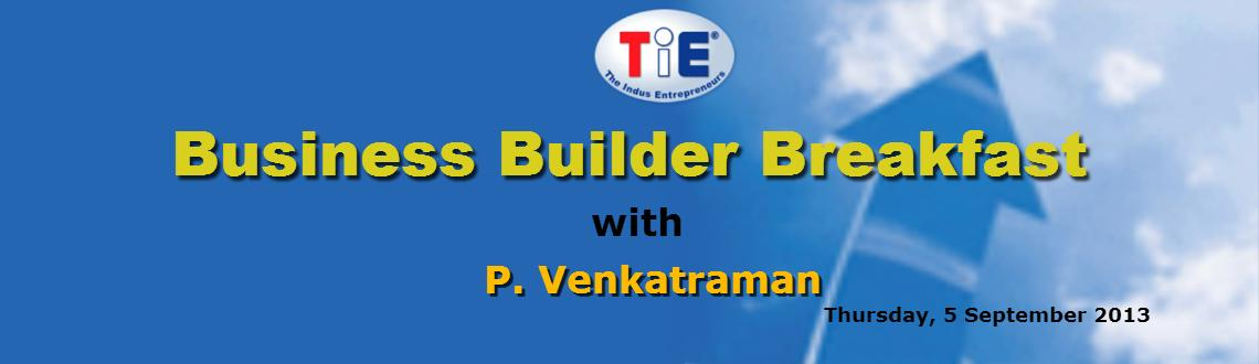 Book Online Tickets for Business Builder Breakfast with P. Venka, Mumbai.    Business Builder Breakfast with P. Venkatraman      Topic: Sofa to 5k: How a fit mind & body leads to healthy entrepreneurship     About 'Sofa to 5K'  (The story of how one man – Cheated death