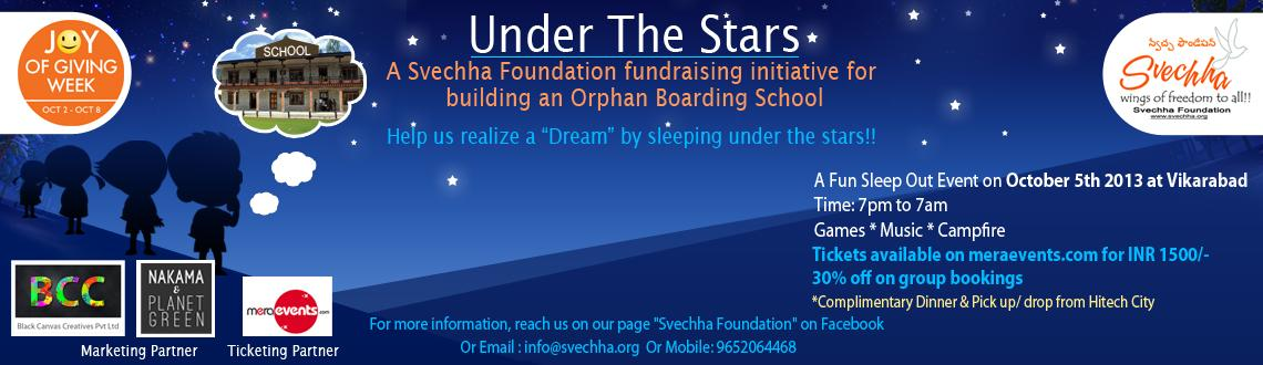 """Book Online Tickets for Under The Stars, a Sleep-out Event for C, Hyderabad. http://youtu.be/xQelMS-9PeM """"We are the world… We are the children… We are the ones who make a brighter day…"""" Most of us have heard these lines coming out of Michael Jackson\'s mouth"""
