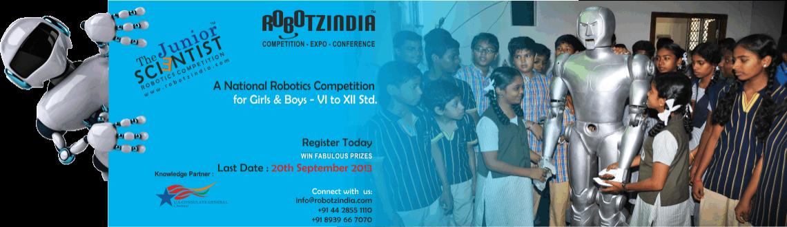 Book Online Tickets for RobotzIndia Competition, Chennai. \