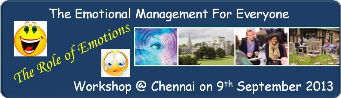 Book Online Tickets for The Emotional Management for Everyone - , Chennai. Be Your Best-mate! Training Series - Level 1