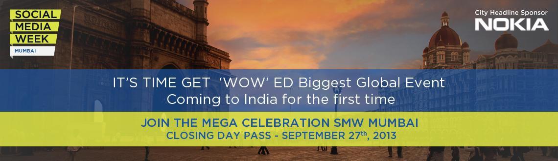 Social Media Week Mumbai Closing Day Pass
