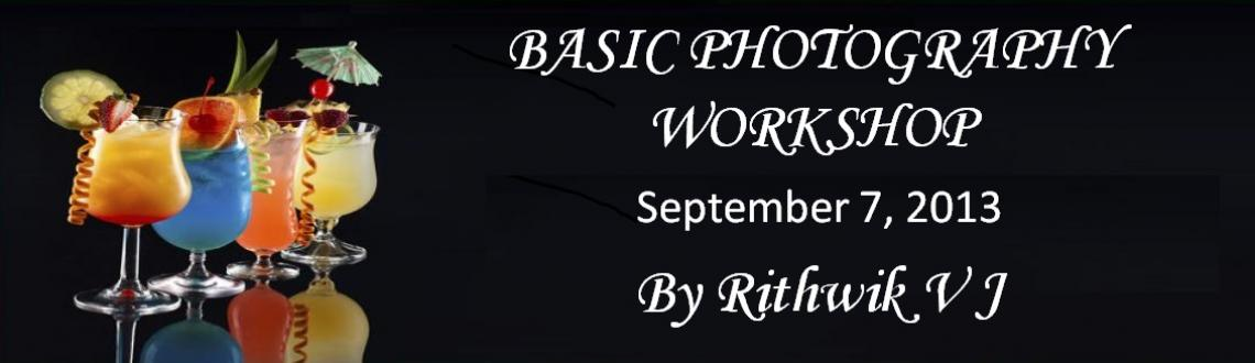 Book Online Tickets for BASIC PHOTOGRAPHY WORKSHOP, Chennai. We are glad to announce the next batch of the Basic Photography Weekends Masterclass by Rithwik V J that begins on 7th September 2013 Saturday at 2:30 PM.