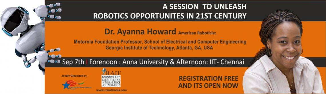 Robotics - Opportunity in 21st Century by Dr Ayanna Howard