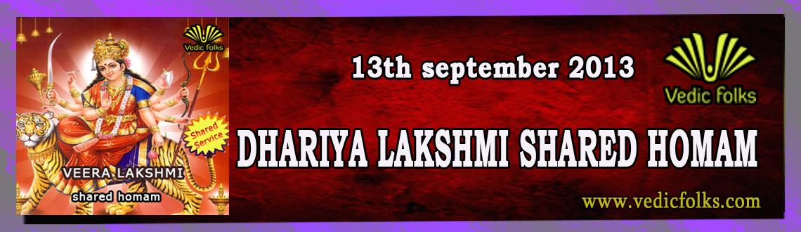 Book Online Tickets for Dhairya Lakshmi - Shared homam, Chennai. Get Infinite Courage and Strength to Win the 3 worlds ! Dhairya Lakshmi is the powerful form of mother Lakshmi who grants the boon of infinite courage and strength.For those who worship mother Dhairya Lakshmi will live and lead a life wi