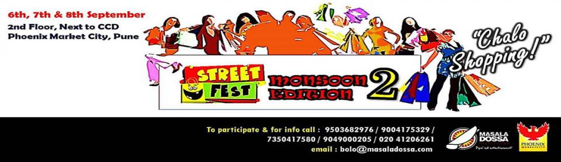 Book Online Tickets for STREET FEST: MONSOON EDITION 2 @ PHOENIX, Pune. Phoenix Market City in association with Masala Dossa Productions are back with \'STREET FEST: MONSOON EDITION 2\', the sequel to the a super hot and exciting Bazaar where you can shop for all things quirky, funky and festive!You can have fun with fam