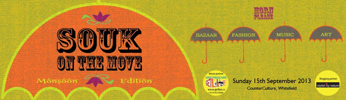 Book Online Tickets for Souk on the move , Bengaluru. 