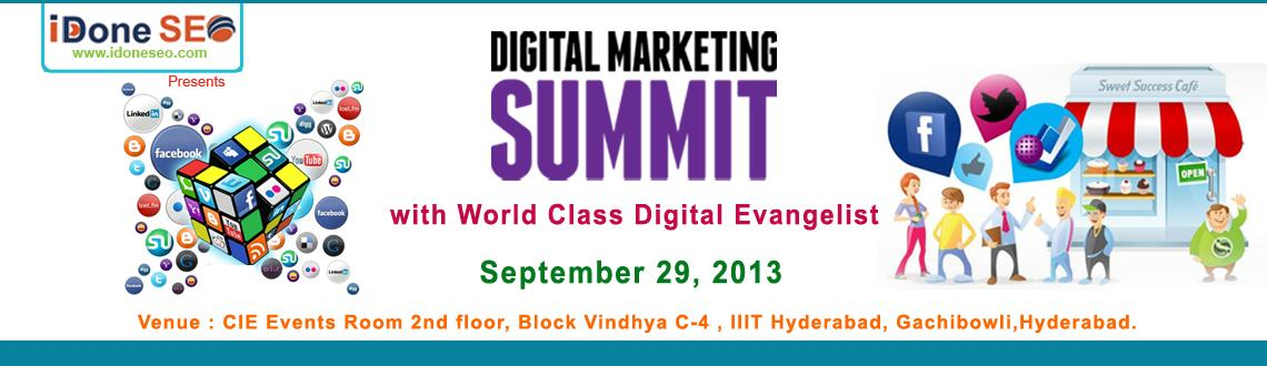 Book Online Tickets for Digital Marketing Summit, Hyderabad. Get together on 29th September, 2013 for the Digital Marketing Summit at Hyderabad. We conduct regular sessions on various aspects of digital marketing every month, but this time this is much bigger. You can\'t afford to miss it!