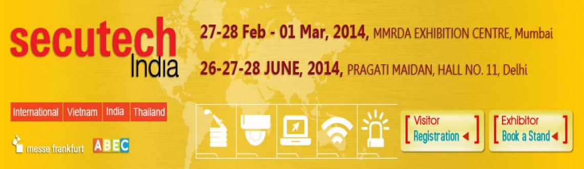 Book Online Tickets for Secutech India 2014, Mumbai, Mumbai. 