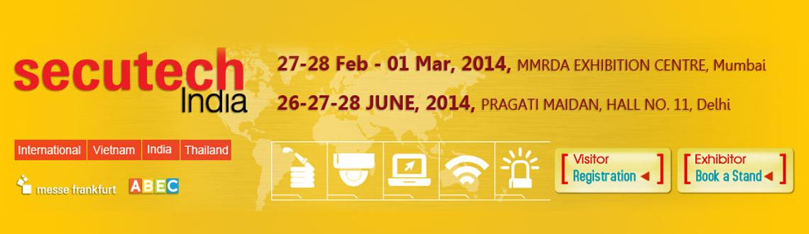 Book Online Tickets for Secutech India 2014, Delhi, NewDelhi. 
